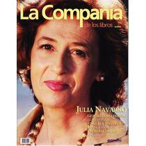 La Compañía - Julia Navarro - Ángeles Mastreta - Aridjis