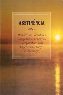 Livro Abstinência Comedores Compulsivos Anônimos 164 Págs - R$ 17,00 ...