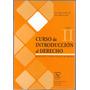 Curso De Introduccion Al Derecho Tomo Ii Luis Maria Olaso