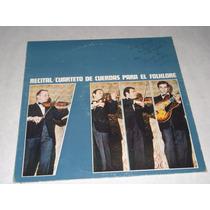 Vinilo Cuarteto De Cuerdas Para El Folklore