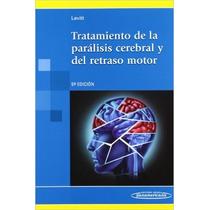 Tratamiento De La Parálisis Cerebral