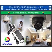 Transformador 2a 12v Para Cámara De Seguridad Cctv
