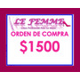 Orden De Compra Lefemme X $1500 En Local Envio