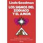 Linda Goodman Los Signos Dle Zodiaco Y El Amor. Nuevo