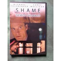 Pelicula Shame Deseos Culpables (dvd)