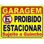 Placa Ps 2mm 40x50 Cm Proibido Estacionar Garagem