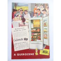 Antiga Publicidade Geladeira A Querosene Presente De Noiva!!