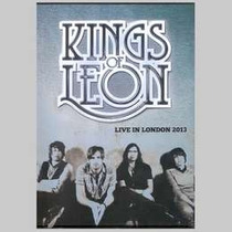 Kings Of Leon Live In London 2013 Dvd Nuevo