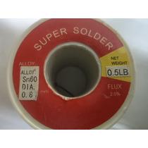 Rollo De Estaño 60/40 226gr 0,8mm