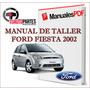 Manual De Taller Ford Fiesta 2002-2007 Completo En Español