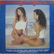 Parada Super Popular - Lp Coletânea - Som Livre 1988