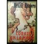 El Corazón En La Mano - Denzil Romero - 1era Edición