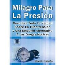 Milagro Para La Presión Por Martín Teixido Ebook