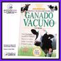 Crianza Y Mejoramiento Ganado Vacuno Vacas Veterinaria Agro
