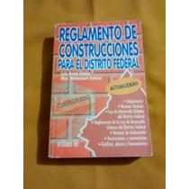 Reglamento De Construcciones Para El Distrito Federal.