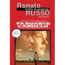 Livro Renato Russo - Faroeste Caboclo Pronta Entrega