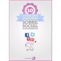 Libro: 10 Cosas Que Debes Saber Sobre Social Commerce - Pdf