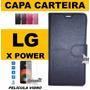 Case Couro Flip Carteira Lg X Power K220 + Pelicula Vidro
