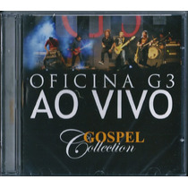 Cd Oficina G3 Ao Vivo - Gospel Collection [mk Music]