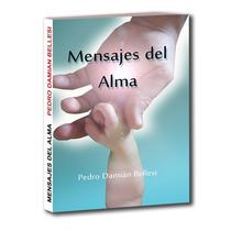 Libro Mensajes Del Alma - Interpretar Los Mensajes Del Alma