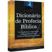 Dicionário De Profecia Bíblica Livro Cpad ( Escatologia )