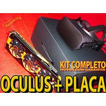 Óculus Rift + Vga Video Radeon R9 290 Liquida Natal Htc Amd