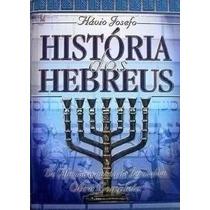 02 História Dos Hebreus Flávio Josefo Obra Completa
