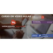 Curso Web Acappella Responsivo Video Aulas + Brinde Wa5