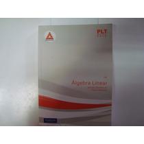 Livro - Plt Nº 195 - Álgebra Linear - Alfredo Steinbruch