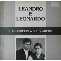 Leandro E Leonardo - Lp Single Não Aprendi Dizer Adeus 1992