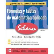 Libro Formulas Y Tablas De Matematica Aplicada - Nuevo
