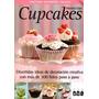 Cupcakes-divertidas Ideas De Decoracion - Marcela Capo
