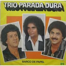 Trio Parada Dura Lp Vinil Barco De Papel 1984