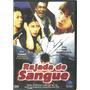 Dvd Rajada De Sangue - China - Original Lacrado Novo