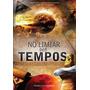 Livro No Limiar Dos Tempos Renato Cesar Figueiredo