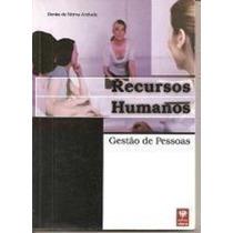 Recursos Humanos Gestao De Pessoas Denise De Fatima Andrade