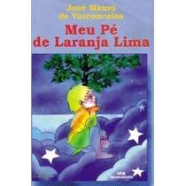 Livro Meu Pé De Laranja Lima Jose Mauro De Vasconcelos