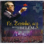Padre Zezinho Ao Vivo Em Belem Pa Cd Lacrado Original