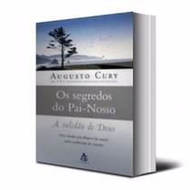 Livro Os Segredos Do Pai-nosso - Augusto Cury