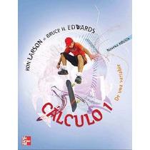 Libro: Cálculo 1 De Una Variable Ron Larson & Bruce H.