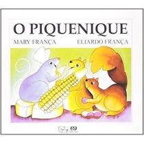 Livro O Piquenique - Coleção Gato E Rato Mary França
