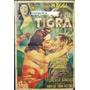 Afiche La Tigra Diana Maggi Duilio Marzio Raúl Delvalle 1954