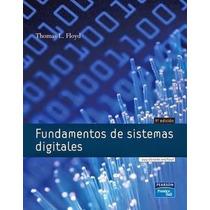 Libro: Fundamentos De Sistemas Digitales - Thomas L. F. -pdf