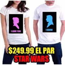 Playeras Pareja Novios Perzonalizadas¡¡¡ Star Wars