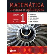 Matemática Ciência E Aplicações - Vol. 1 - Ensino Médio - Sa