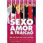 Dvd Sexo Amor & Traição Fabio Assunção Malu Mader Original