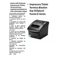 Impresora De Tickets,bixolon Srp-352plusii, Térmica Directa