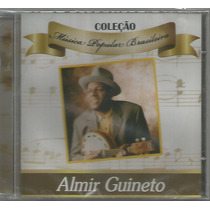 Almir Guineto - Música Popular Brasileira - Cd Novo
