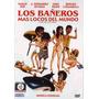 Los Bañeros Mas Locos Del Mundo - Berugo Carambula