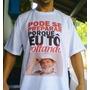 Camisa Camiseta - Lula 2018 - Pode Se Preparar, To Voltando